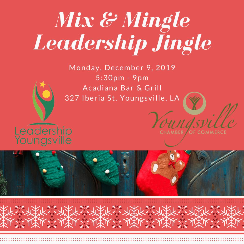Mix & Mingle Leadership Jingle @ Acadiana Bar & Grill | Youngsville | Louisiana | United States
