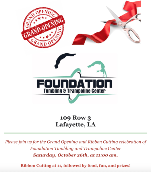 Grand Opening/Ribbon Cutting - Foundation Tumbling & Trampoline Center @ Foundation Tumbling & Trampoline Center | Lafayette | Louisiana | United States